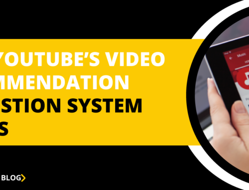 How YouTube's Video Recommendation Suggestion System Works